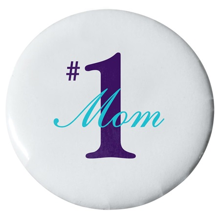 #1 Mom Button - 2 1/4 in.
