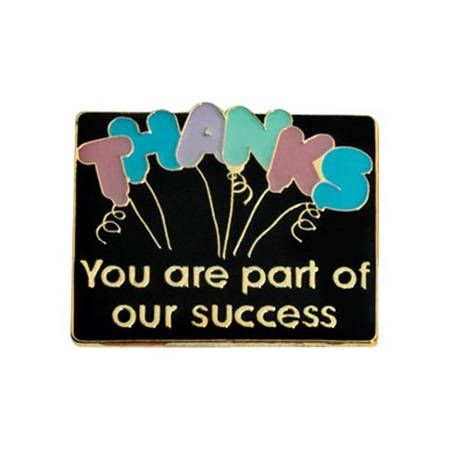Thanks You Are Part of Our Success Pin