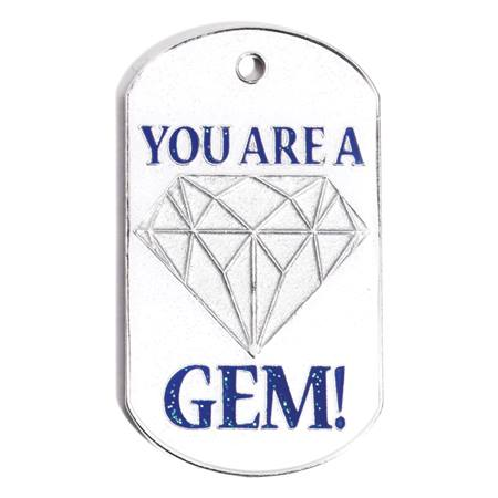 You Are A Gem Dog Tag