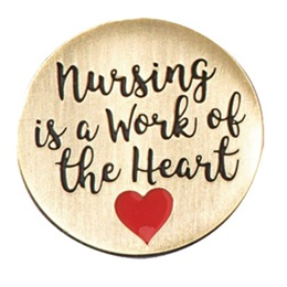 Nursing is a Work of the Heart Lapel Pin