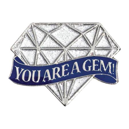 You're A Gem Pin