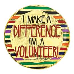 I Make A Difference / I'm A Volunteer Pin